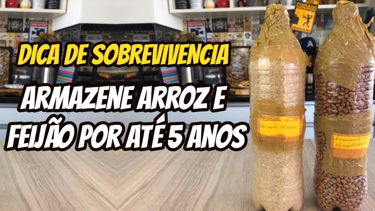 ARMAZENE FEIJÃO E ARROZ POR ATÉ 5 ANOS ( DICA DE SOBREVIVENCIA )