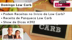 Domingo Low Carb – Dicas, Receitas e Muito Mais…