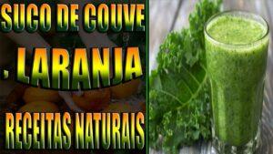 suco de Couve, Laranja receitas naturais