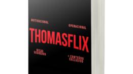 Thomasflix do Thomas de Castro é bom? Vale a Pena? Veja MAIS depoimentos